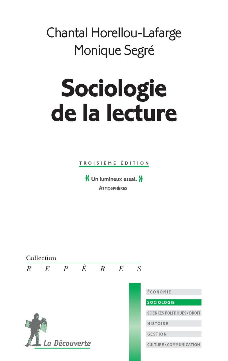 Sociologie de la lecture - Chantal HORELLOU-LAFARGE, Monique SEGRÉ