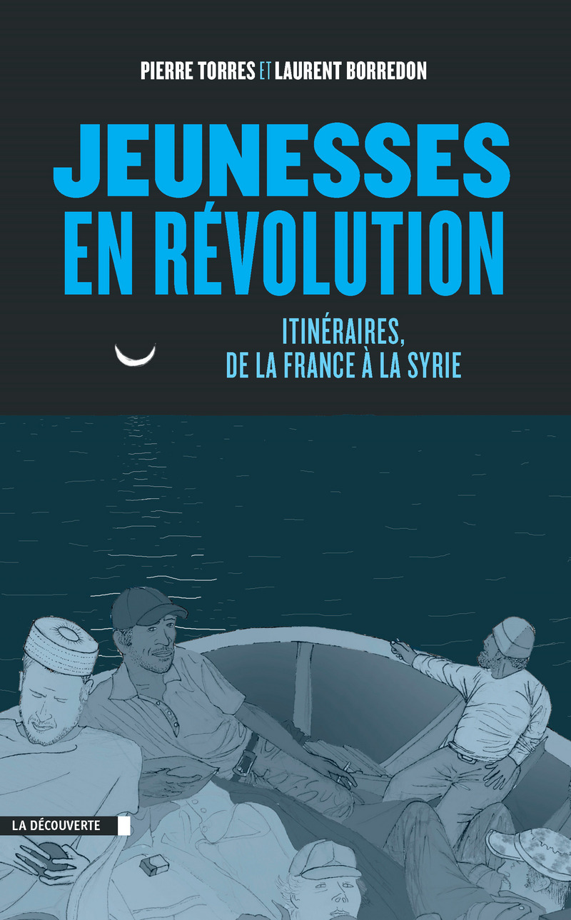 Jeunesses en révolution - Laurent BORREDON, Pierre TORRES