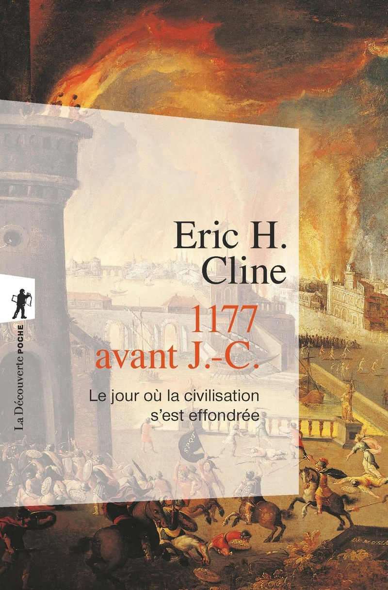 1177 avant J.-C. - Eric H. CLINE