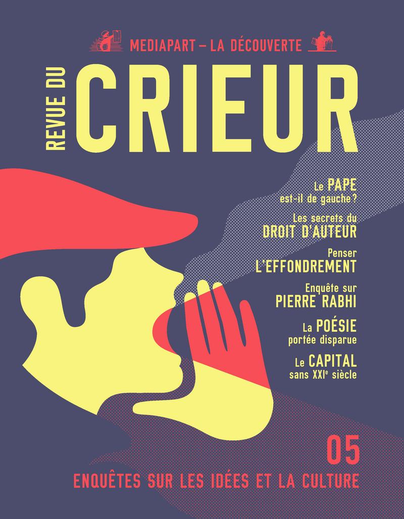 Revue du crieur N° 5 -  LA DÉCOUVERTE/MEDIAPART