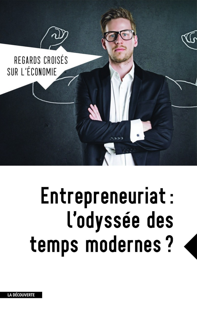 Entrepreneuriat : l'odyssée des temps modernes ? -  REVUE REGARDS CROISÉS SUR L'ÉCONOMIE
