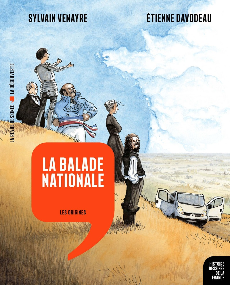 La balade nationale - Étienne DAVODEAU, Sylvain VENAYRE