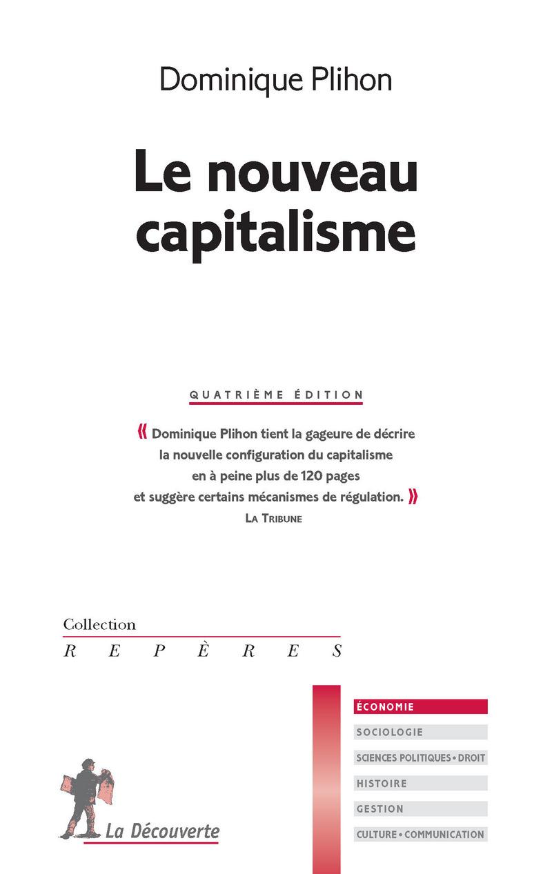 Le nouveau capitalisme - Dominique PLIHON