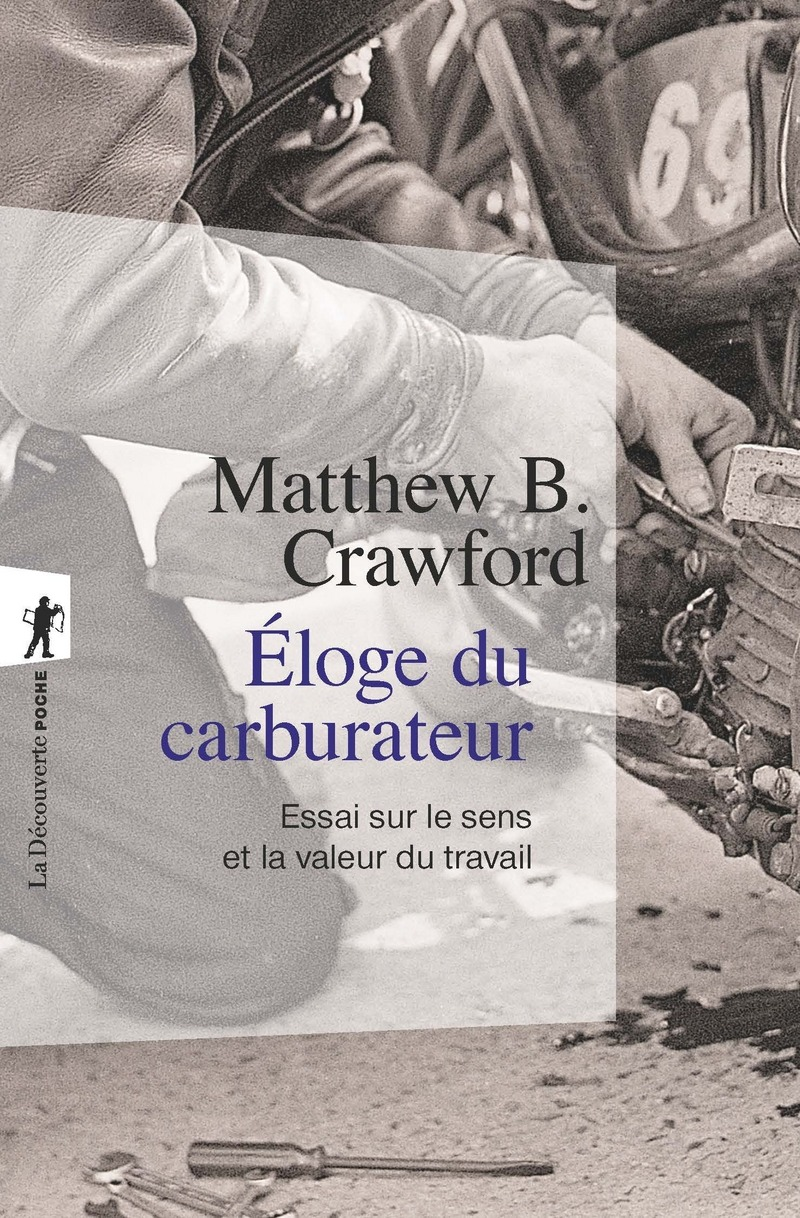 Éloge du carburateur - Matthew B. CRAWFORD