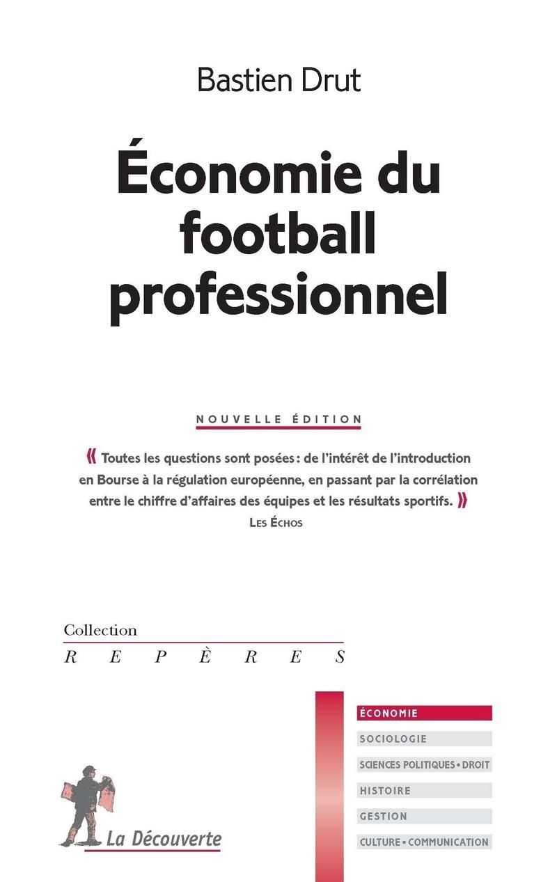 Conomie du football professionnel bastien drut for Les economes catalogue