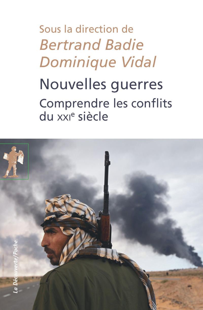 Nouvelles guerres - Bertrand BADIE, Dominique VIDAL