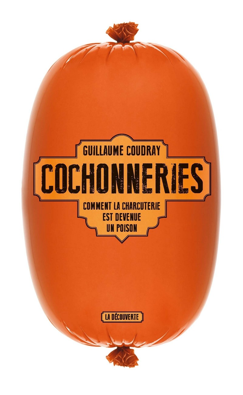 Cochonneries - Guillaume COUDRAY