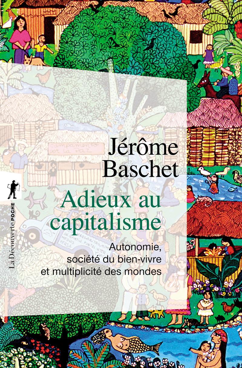 Adieux au capitalisme - Jérôme BASCHET