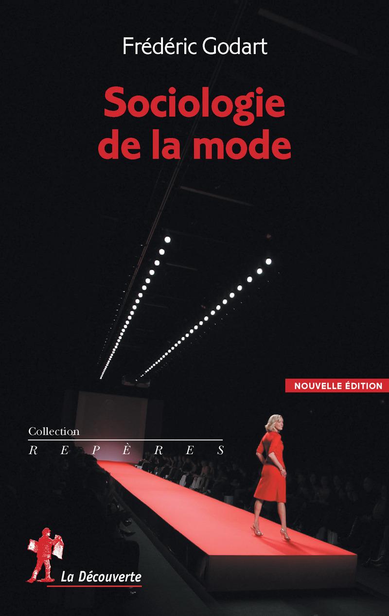 Sociologie de la mode - Frédéric GODART