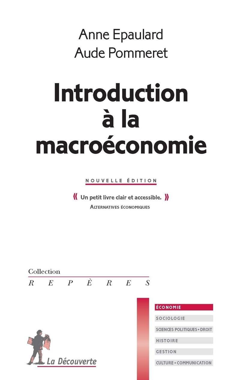 Introduction à la macroéconomie - Anne EPAULARD, Aude POMMERET