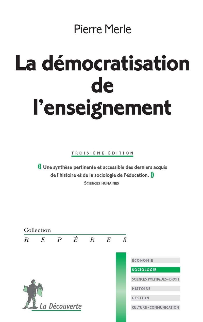La démocratisation de l'enseignement - Pierre MERLE