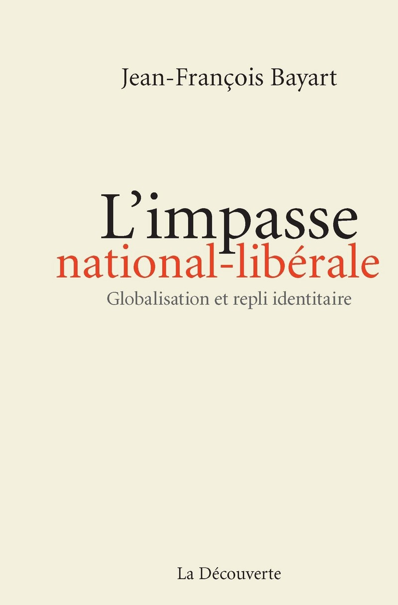 L\'impasse national-libérale