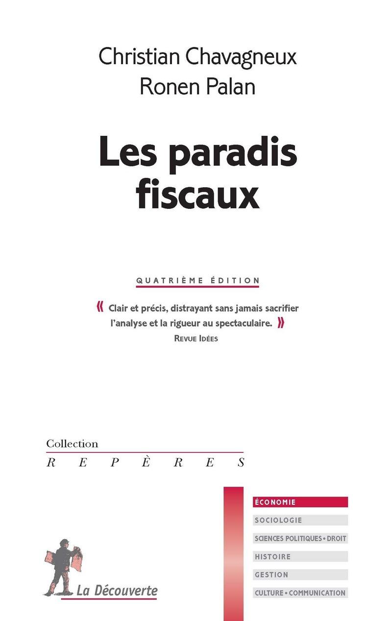 Les paradis fiscaux - Christian CHAVAGNEUX, Ronen PALAN