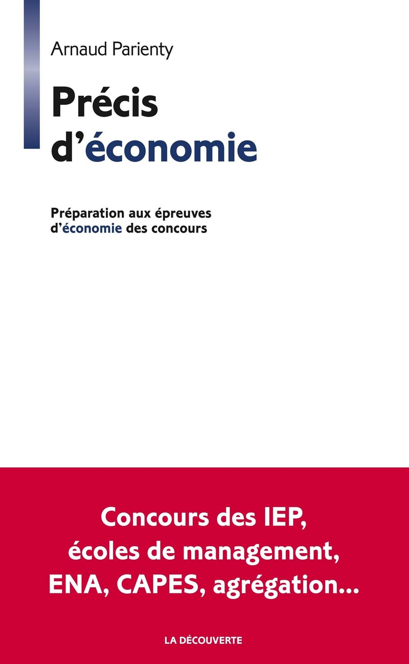 Précis d'économie - Arnaud PARIENTY