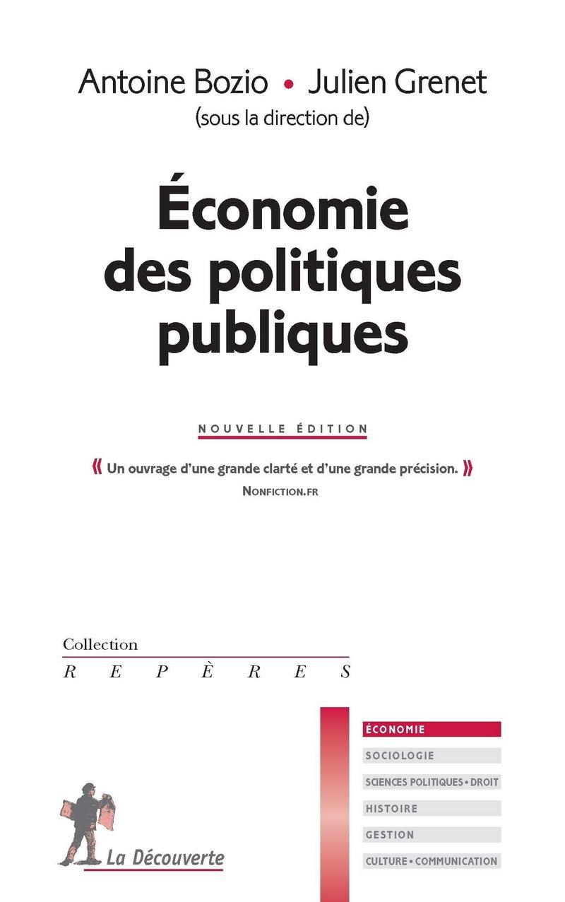 Économie des politiques publiques - Antoine BOZIO, Julien GRENET