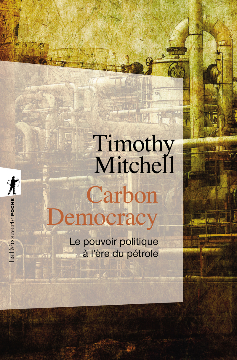 Carbon Democracy - Timothy MITCHELL