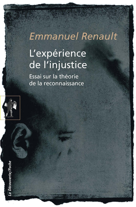 L'expérience de l'injustice - Emmanuel RENAULT