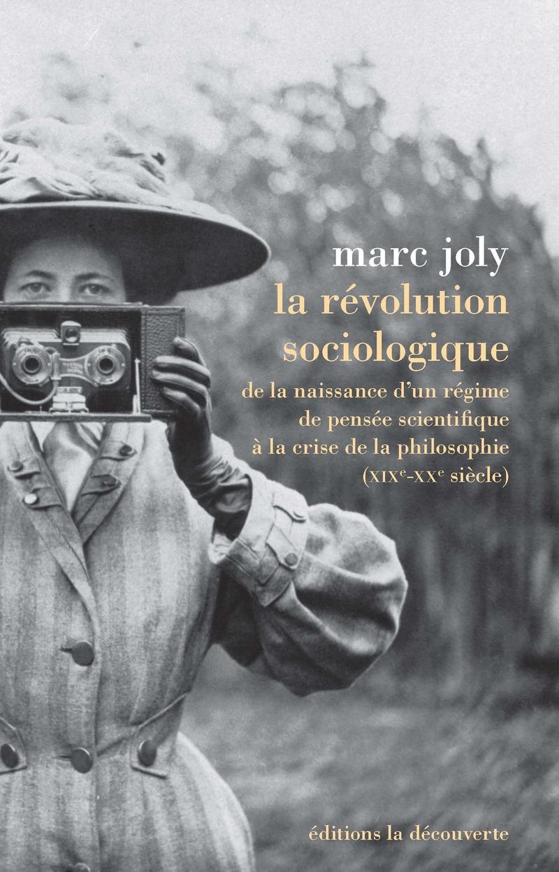 La révolution sociologique - Marc JOLY