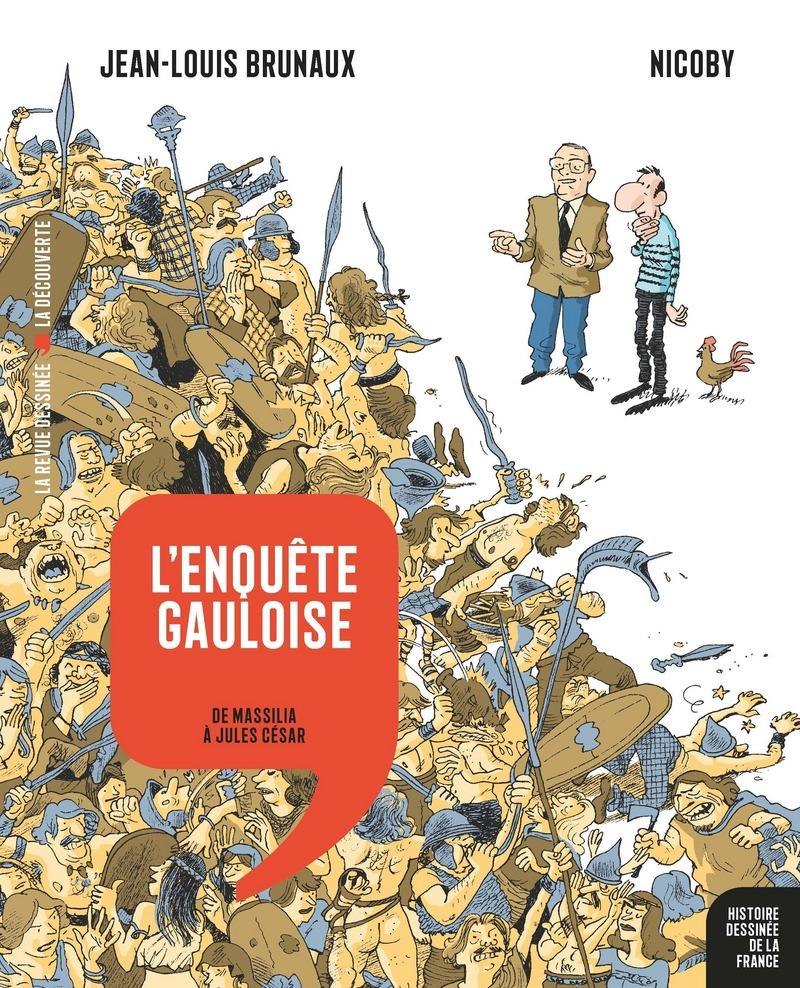 L'enquête gauloise - Jean-Louis BRUNAUX,  NICOBY