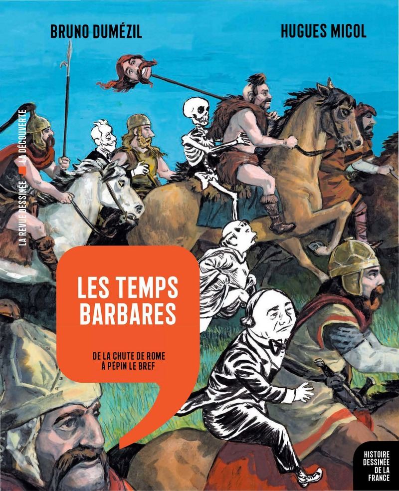 Les temps barbares - Bruno DUMEZIL, Hugues MICOL