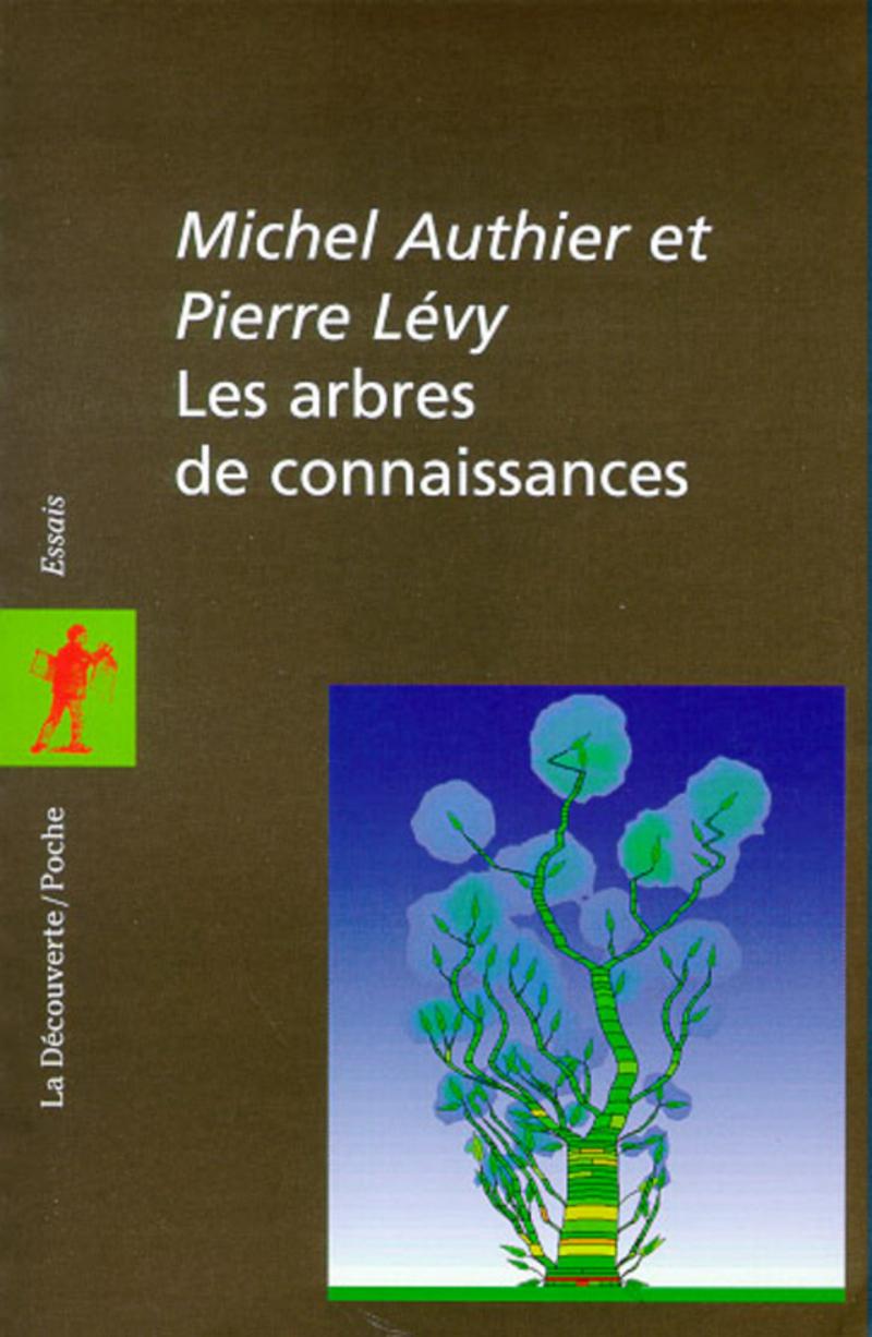 Les arbres de connaissances - Michel AUTHIER, Pierre LÉVY
