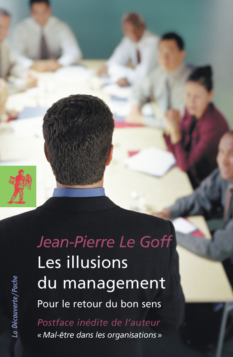 Les illusions du management - Jean-Pierre LE GOFF