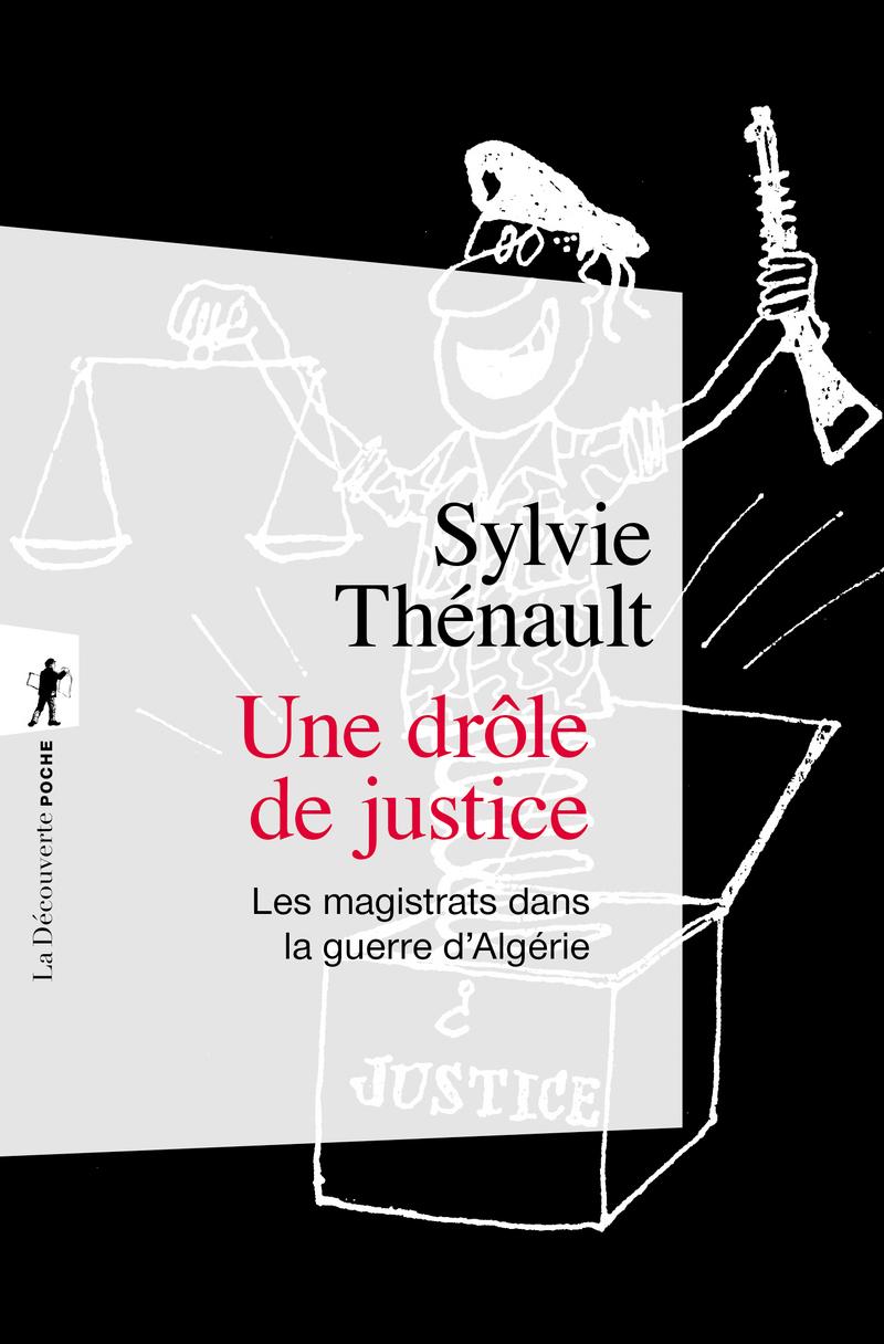 Une drôle de justice - Sylvie THÉNAULT