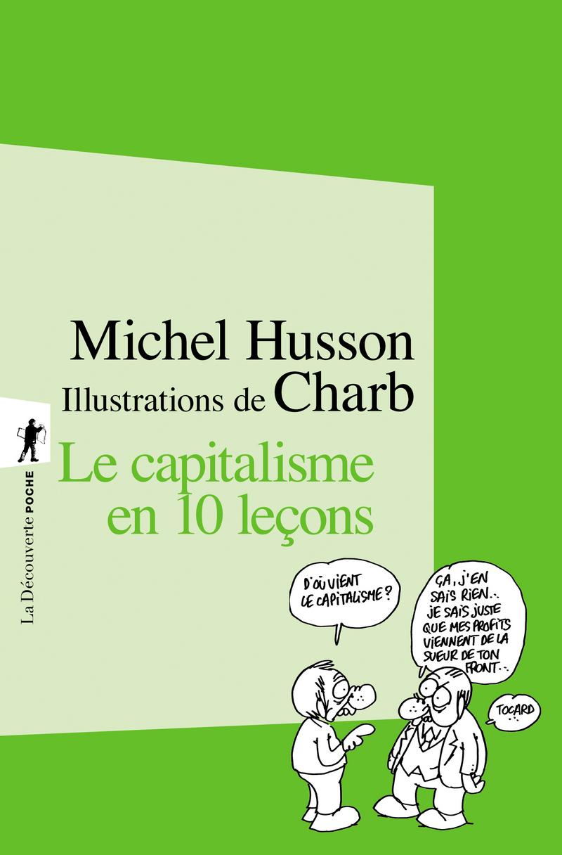 Le capitalisme en 10 leçons - Michel HUSSON