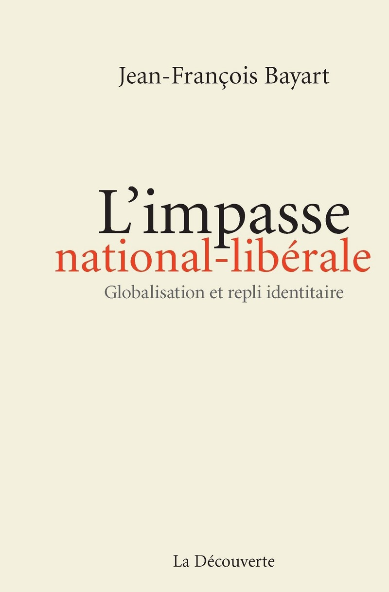 L\'impasse national-libérale