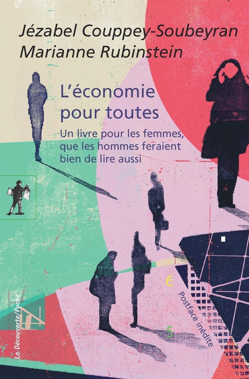 L'économie pour toutes - Jézabel COUPPEY-SOUBEYRAN, Marianne RUBINSTEIN