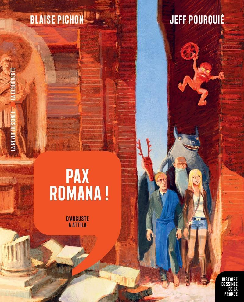 Pax Romana ! - Blaise PICHON, Jeff POURQUIÉ