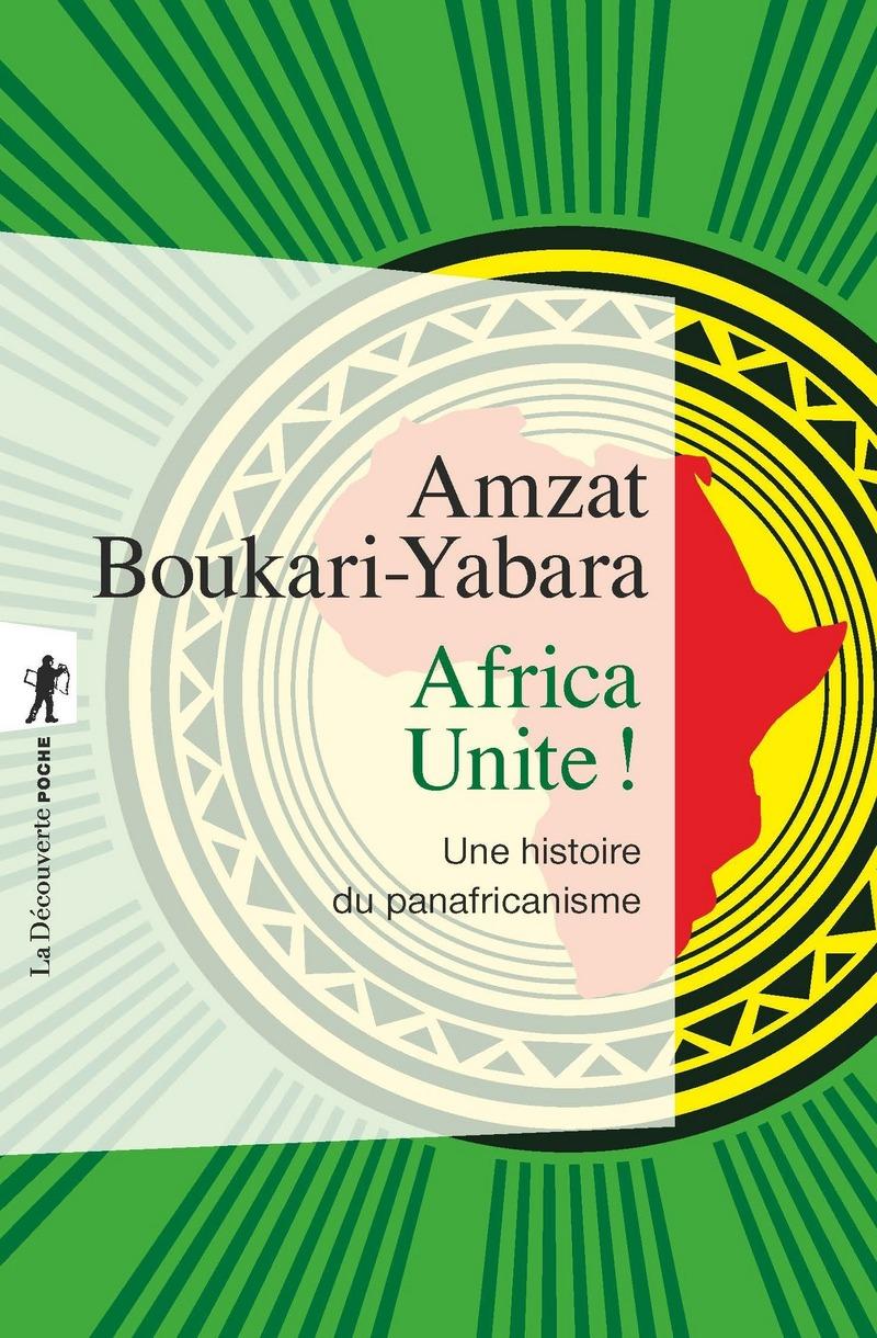 Africa Unite ! - Amzat BOUKARI-YABARA
