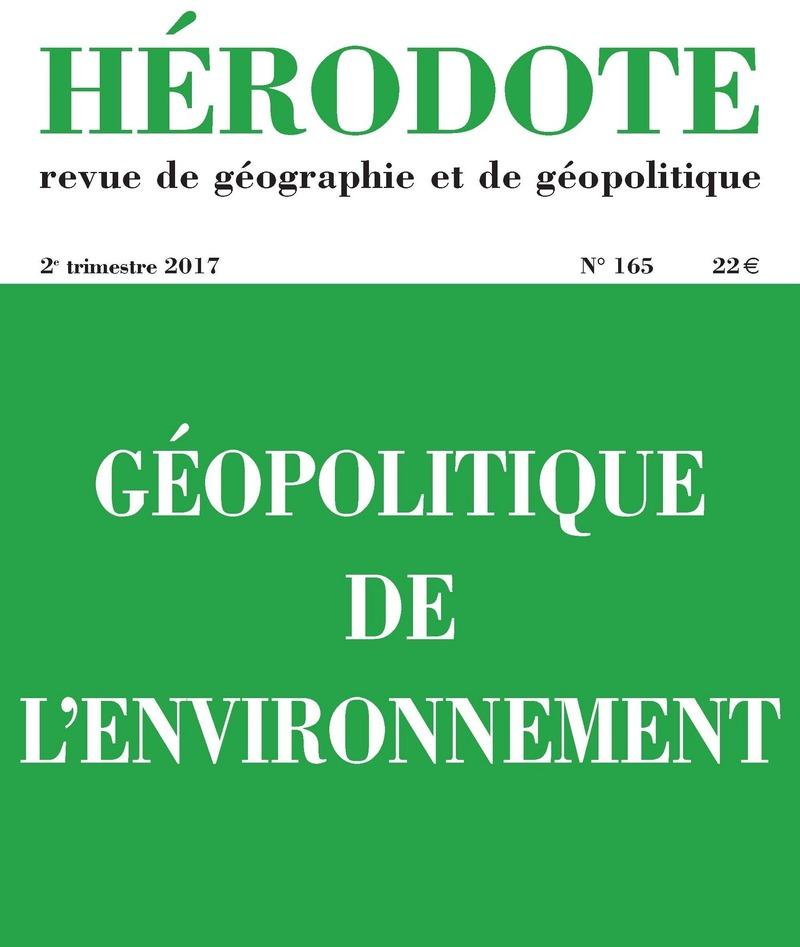 Géopolitique de l'environnement -  REVUE HÉRODOTE