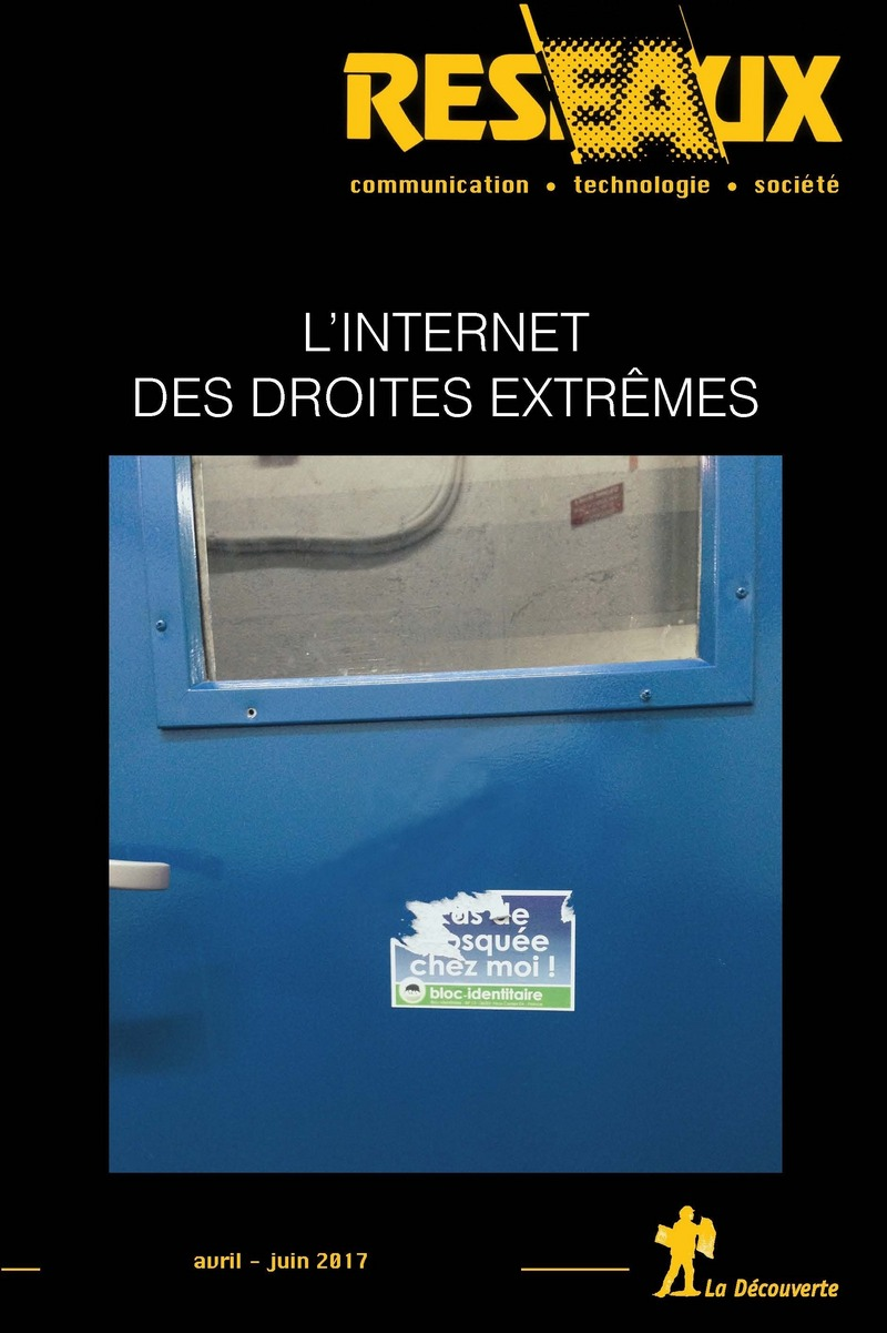 L Internet Des Droites Extremes Revue Reseaux Editions