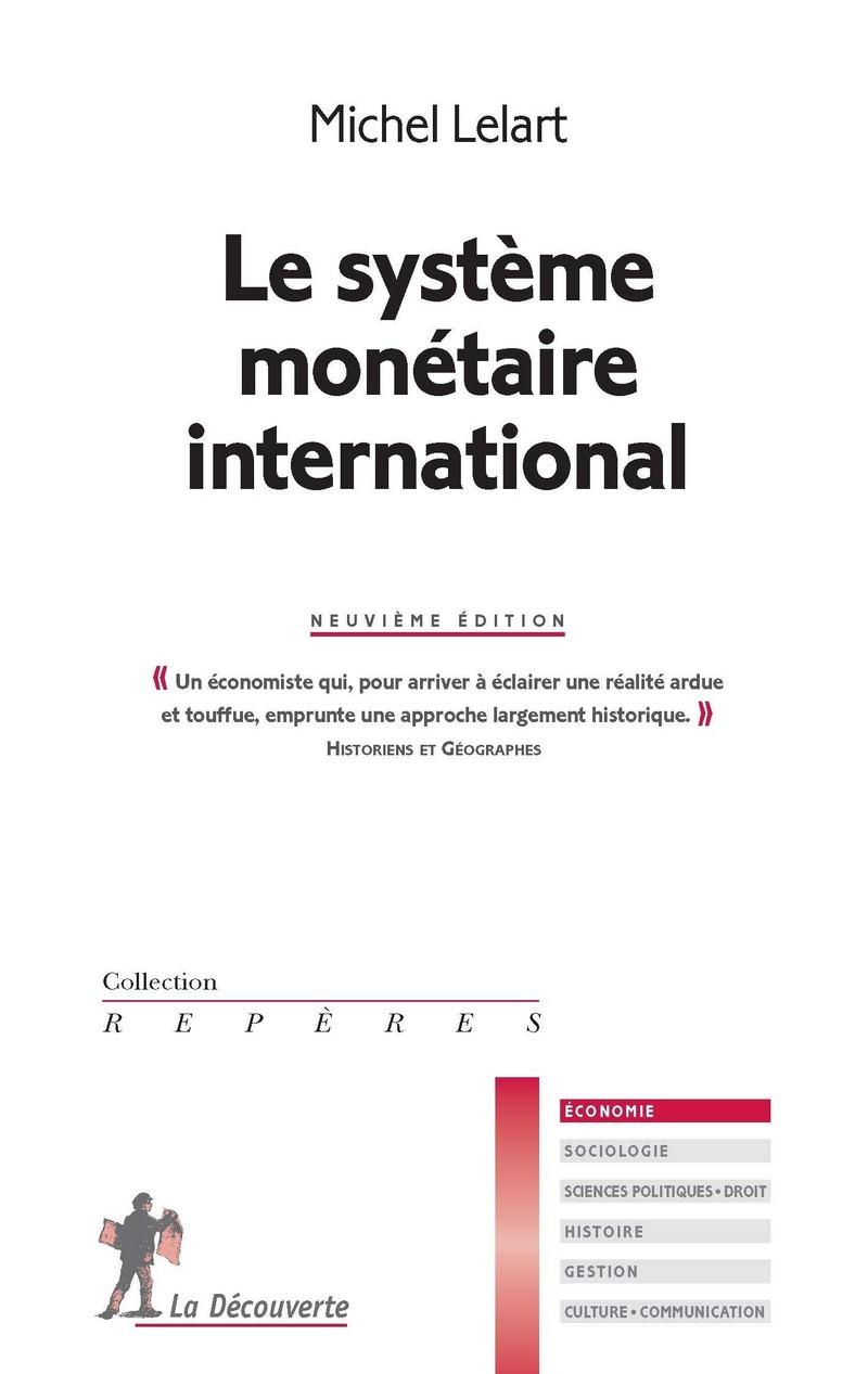 Le système monétaire international - Michel LELART