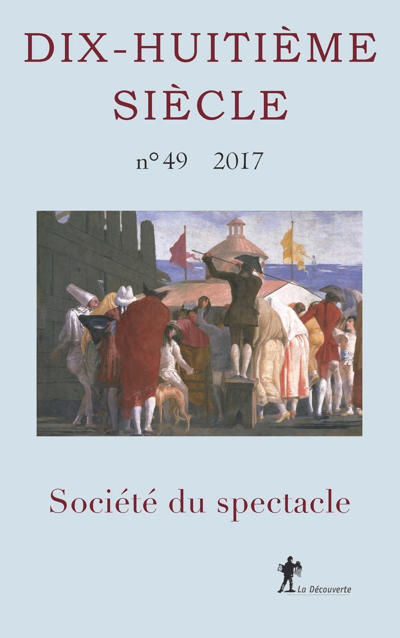 Société du spectacle -  REVUE DIX-HUITIÈME SIECLE