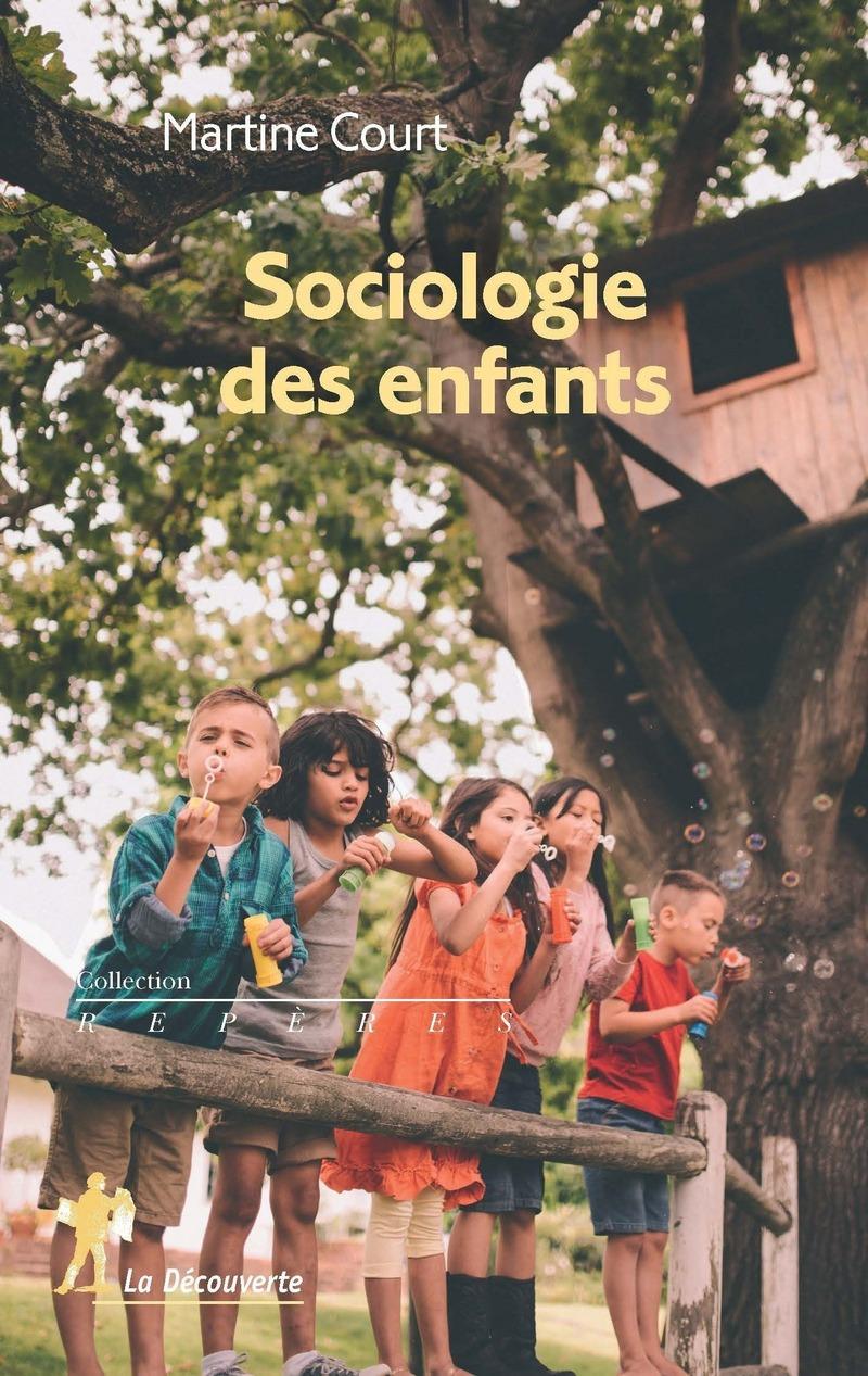 Sociologie des enfants - Martine COURT
