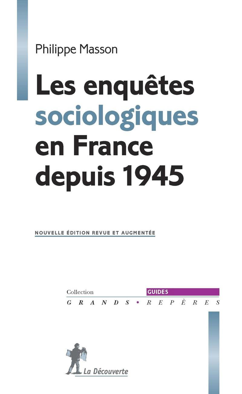 Les enquêtes sociologiques en France depuis 1945 - Philippe MASSON