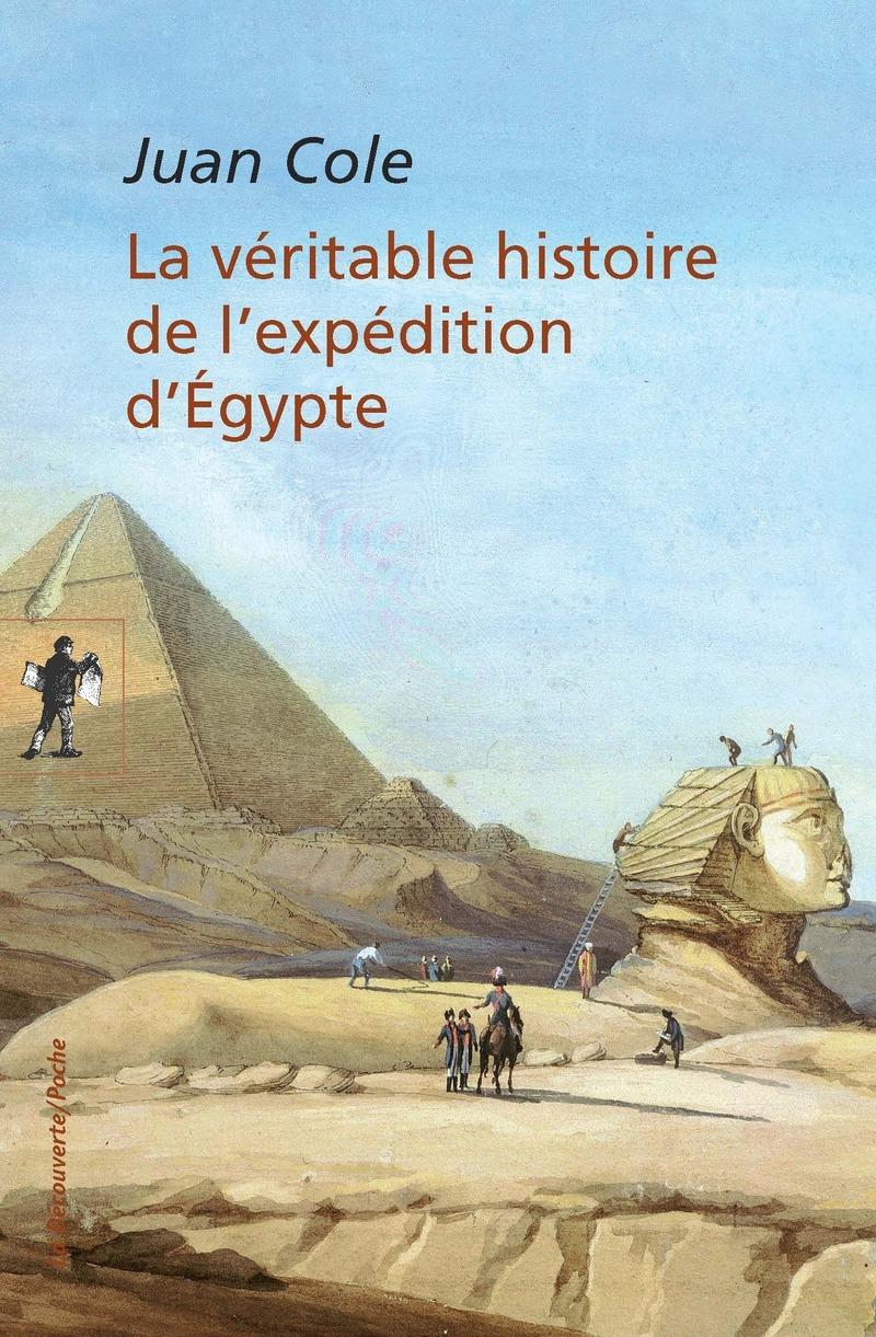 La véritable histoire de l'expédition d'Égypte - Juan COLE