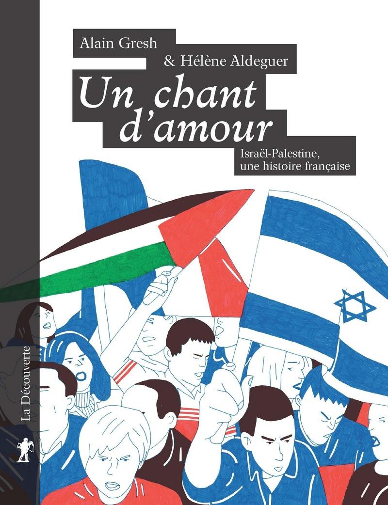 Un chant d'amour - Hélène ALDEGUER, Alain GRESH
