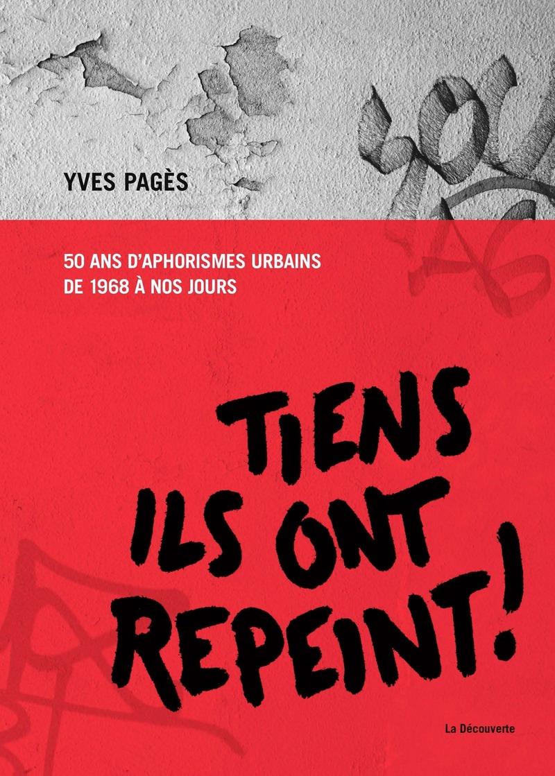 Tiens, ils ont repeint ! - Yves PAGÈS