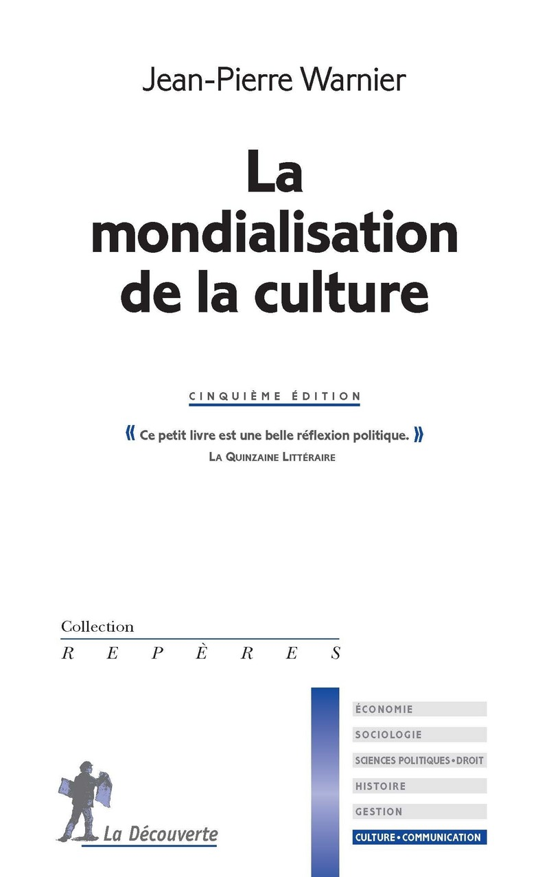 La mondialisation de la culture - Jean-Pierre WARNIER