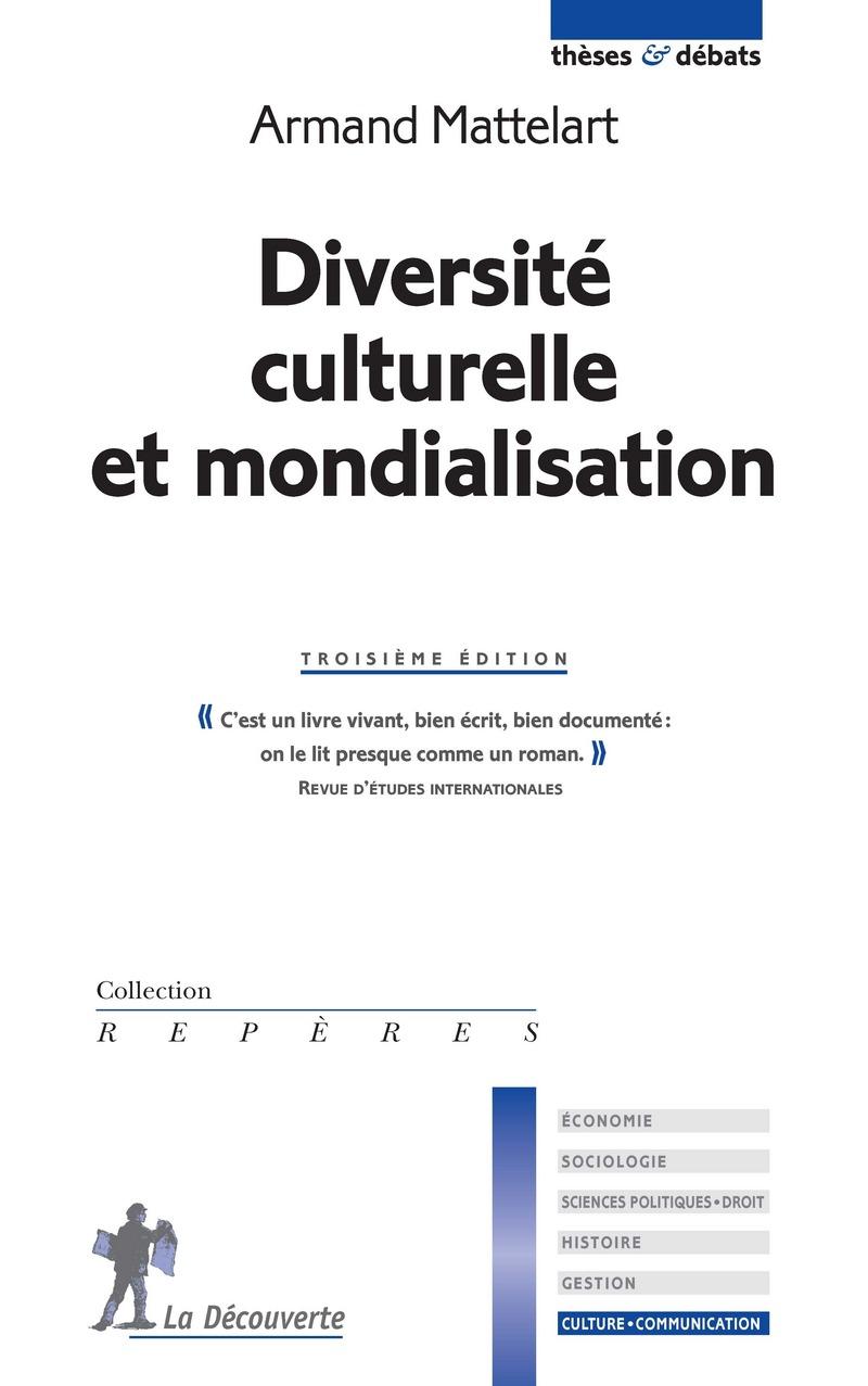 Diversité culturelle et mondialisation - Armand MATTELART