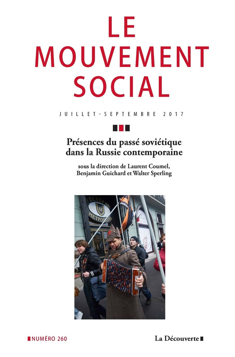 Présences du passé soviétique dans la Russie contemporaine -  REVUE LE MOUVEMENT SOCIAL