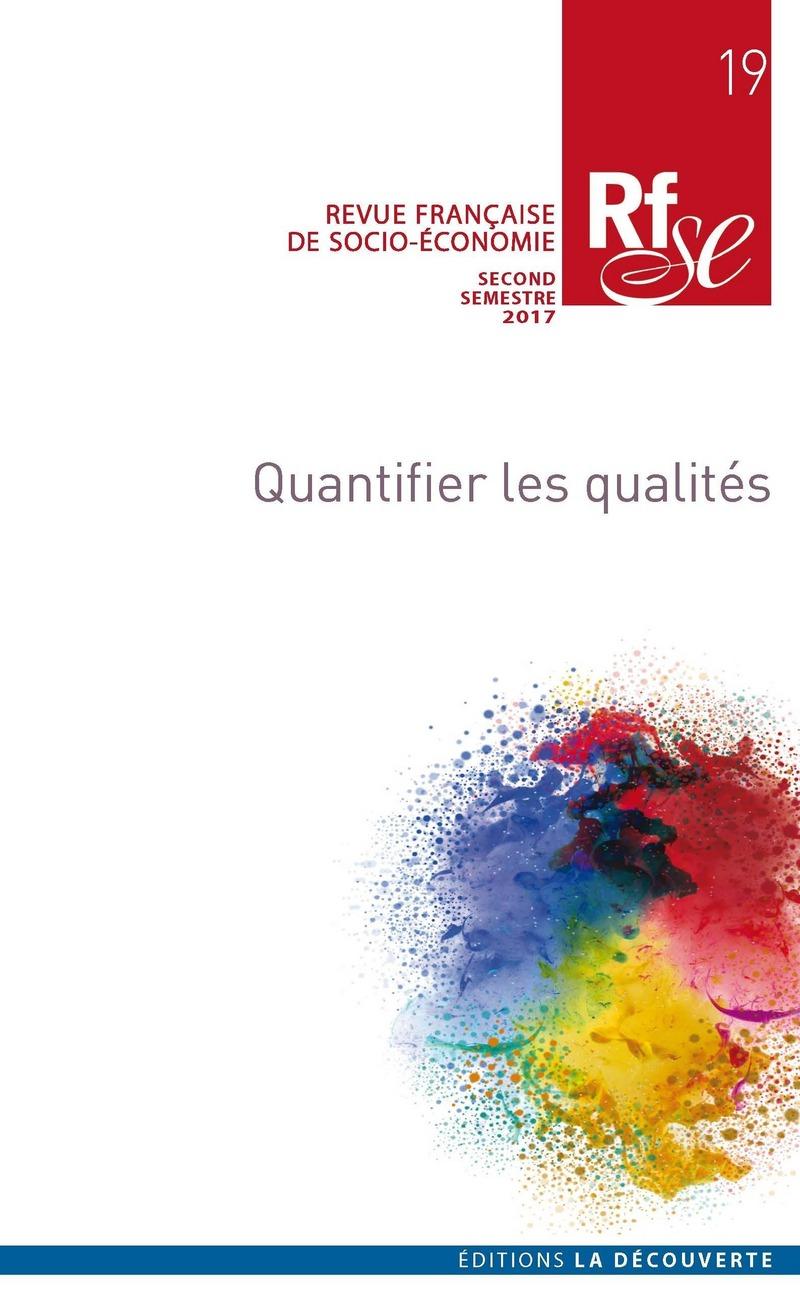 Quantifier les qualités -  REVUE FRANÇAISE DE SOCIO-ÉCONOMIE