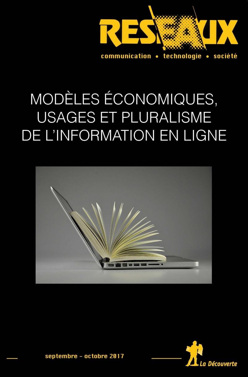 Modèles économiques, usages et pluralisme de l'information en ligne -  REVUE RÉSEAUX