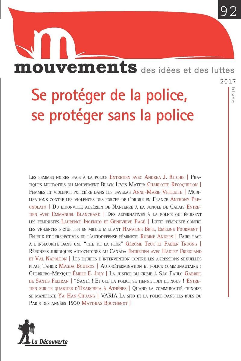 Se protéger de la police, se protéger sans la police