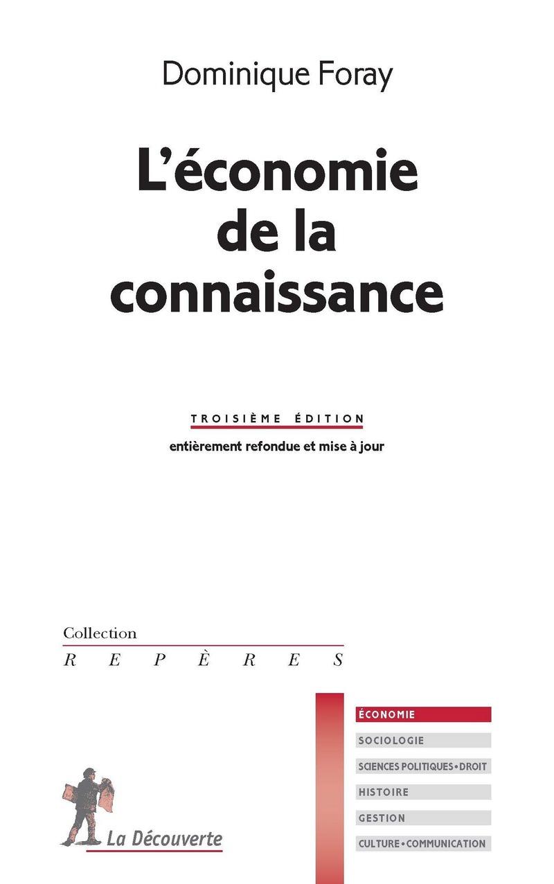 L'économie de la connaissance - Dominique FORAY