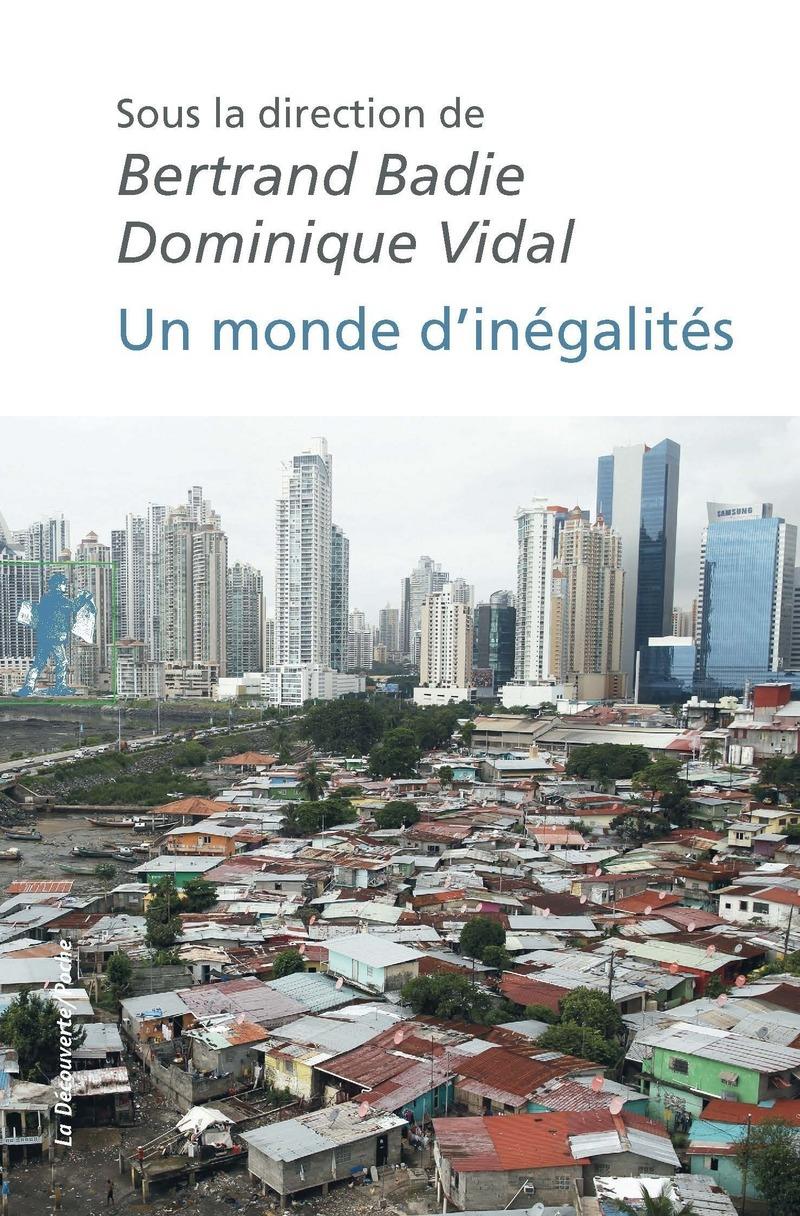Un monde d'inégalités - Bertrand BADIE, Dominique VIDAL