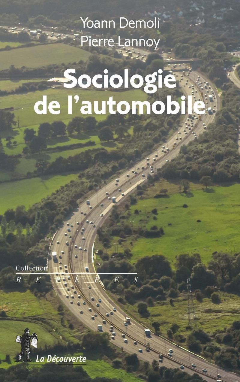 Sociologie de l'automobile - Yoann DEMOLI, Pierre LANNOY